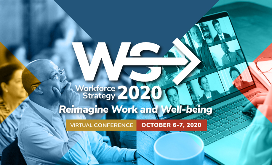 Workforce Strategy - October 6-7, 2020 - Virtual Conference